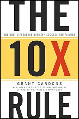 The10xRule-by-GrantCardone-1.jpg